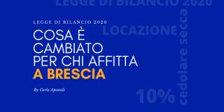 Legge di Bilancio 2020: cosa è cambiato per chi affitta a Brescia?